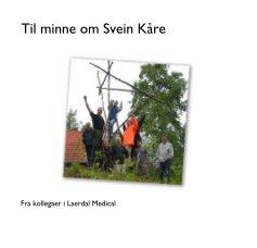 Til minne om Svein KÃ¥re - photo book