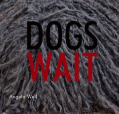 Dogs Wait - Arts & Photography Books photo book