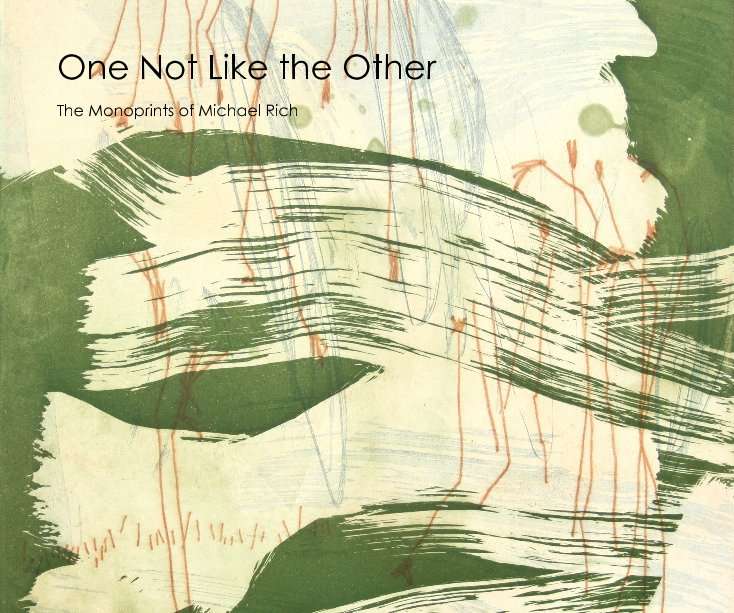 View One Not Like the Other by Michael Rich