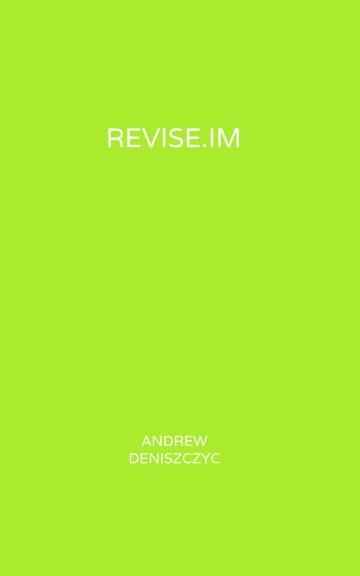 View Revise.im - Chemistry by Andrew Deniszczyc