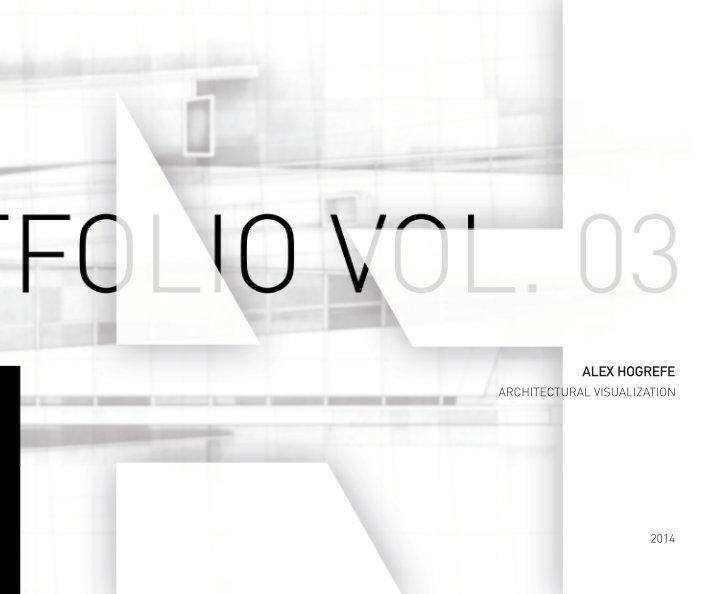 Alex Hogrefe ah architecture portfolio vol.3 (hardcover)alex hogrefe   blurb