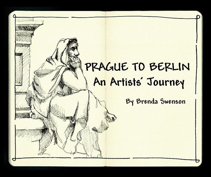 View Prague to Berlin by Brenda Swenson