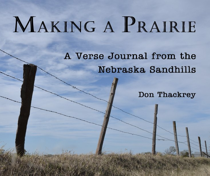 View Making A Prairie by Don Thackrey