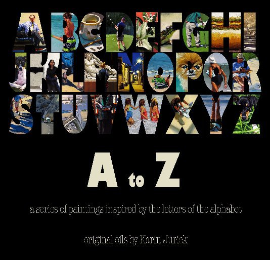View A to Z by Karin Jurick