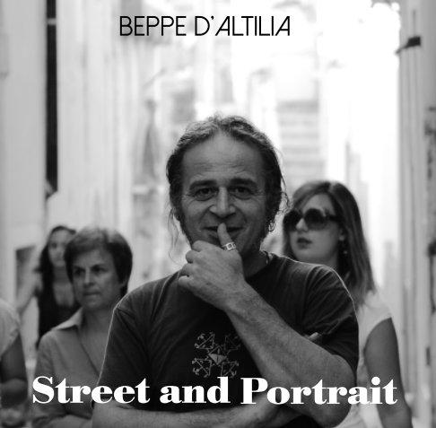 Visualizza Street and Portrait di Beppe D'Altilia