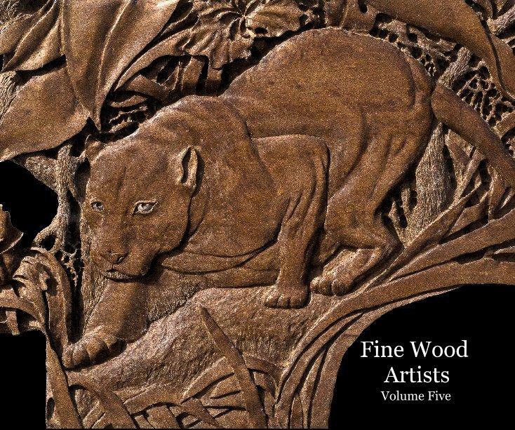 View Fine Wood Artists Volume Five by Nakisha VanderHoeven