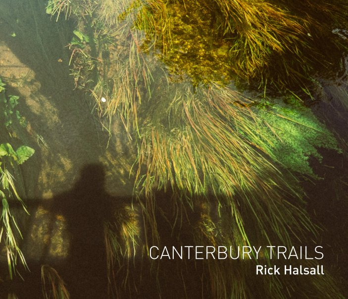 View Canterbury Trails by Rick Halsall
