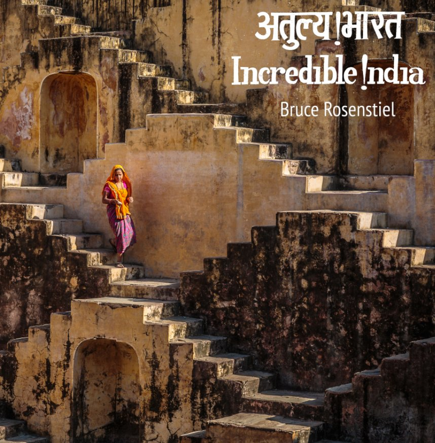 View Incredible India Volume II by Bruce Rosenstiel