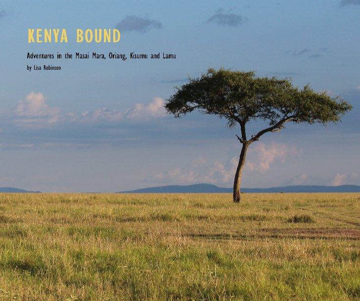 View KENYA BOUND by Lisa Robinson
