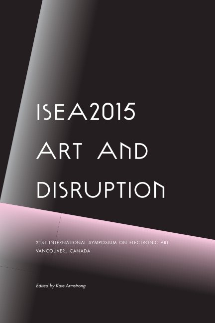 View Art and Disruption by Kate Armstrong