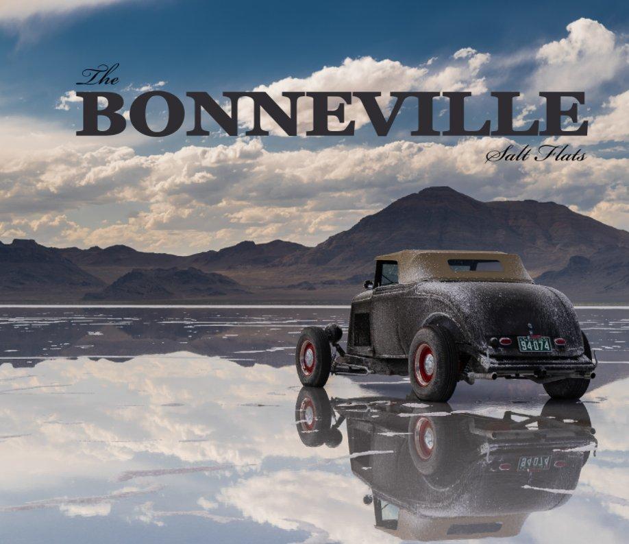 View The Bonneville Salt Flats by David Bouchat