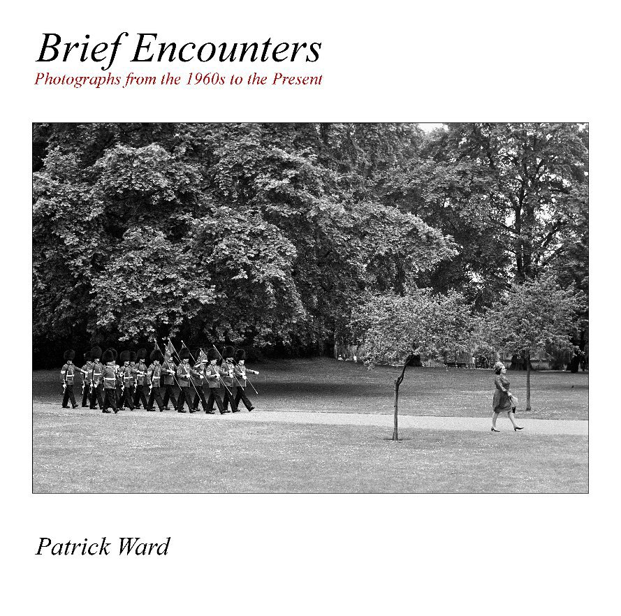View BRIEF ENCOUNTERS     (240 Page 12x12) by Patrick Ward