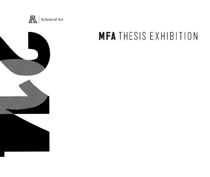View UA MFA Thesis Catalog 2014 by Studio A