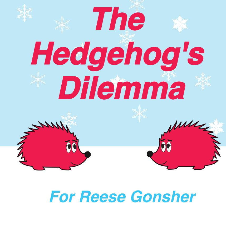 View The Hedgehog's Dilemma by Ian Gonsher