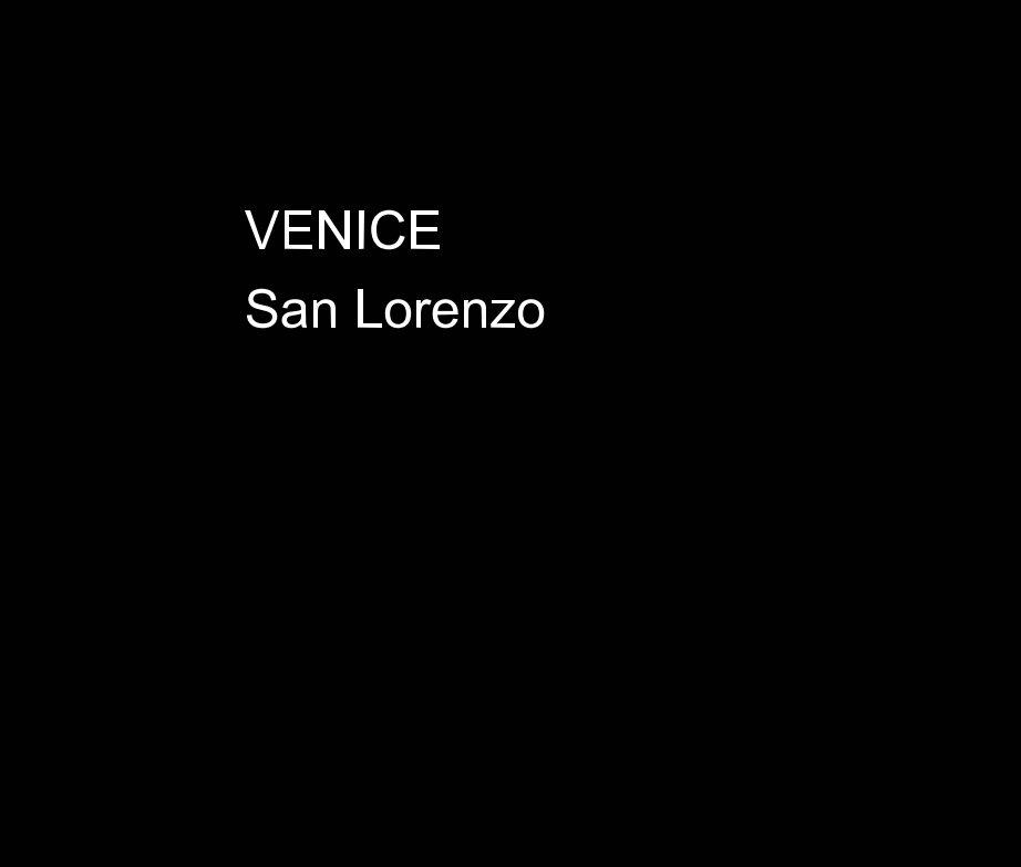 View VENICE  San Lorenzo by Roger Branson