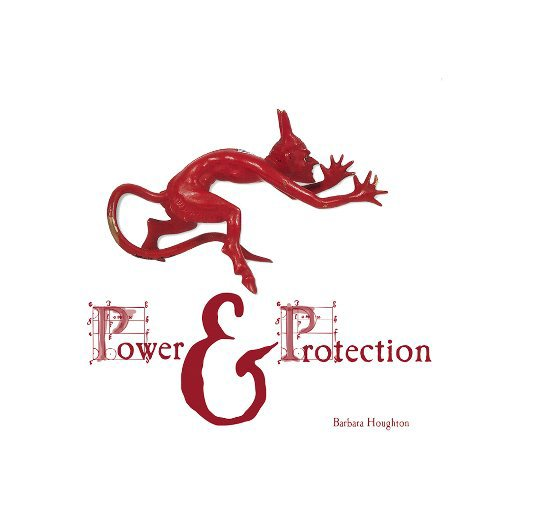 View Power & Protection by Barbara Houghton