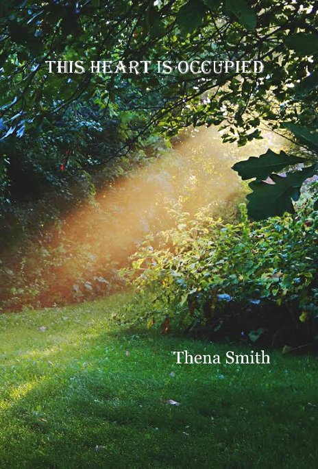 Ver This Heart is Occupied por Thena Smith