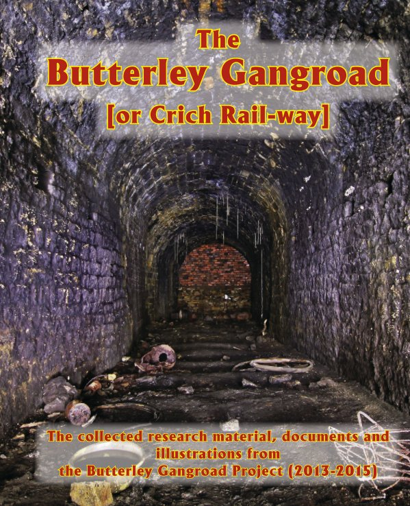 View Butterley Gangroad or Crich Rail-way by Derbyshire Archaeological Society