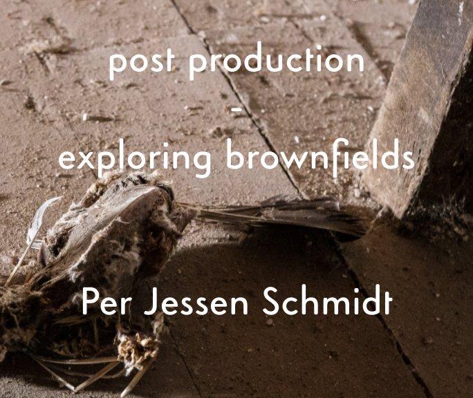 View post production by Per Jessen Schmidt