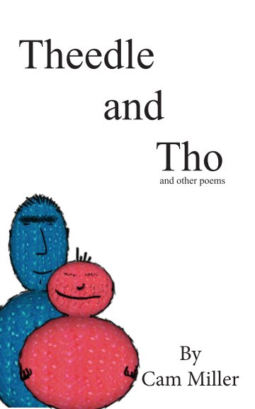 Ver Theedle and Tho por Cam Miller