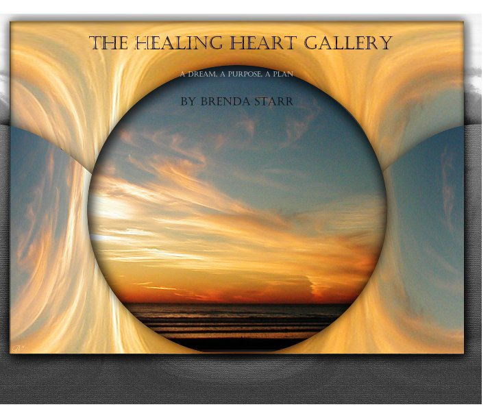 View The Healing Heart Gallery by Brenda Starr