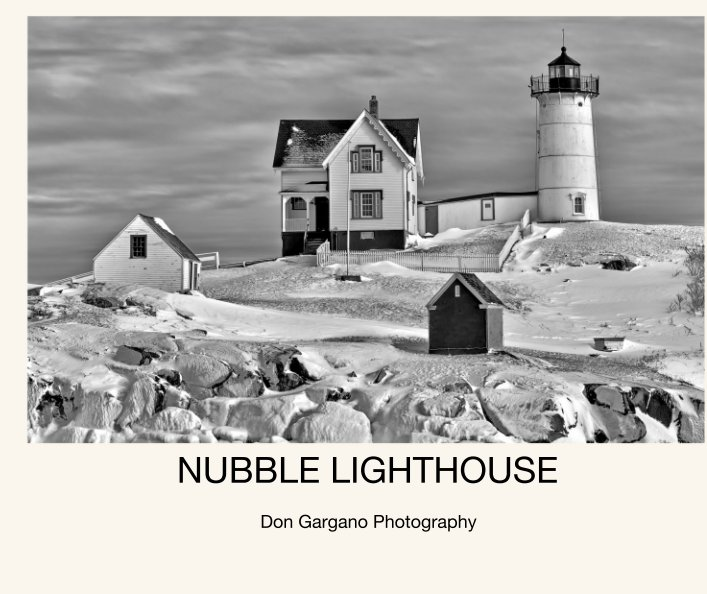 View NUBBLE LIGHTHOUSE by Don Gargano Photography