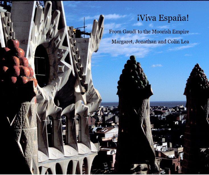 Visualizza ¡Viva España! di Margaret, Jonathan and Colin Lea