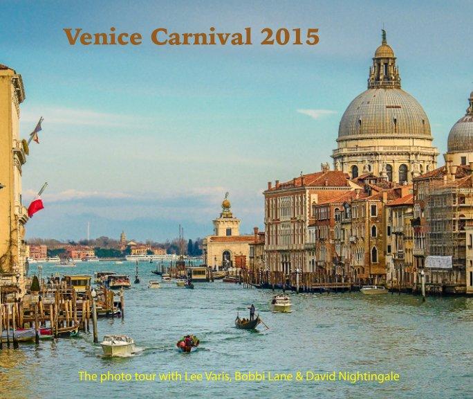 View Venice Carnival 2015 by Lee Varis