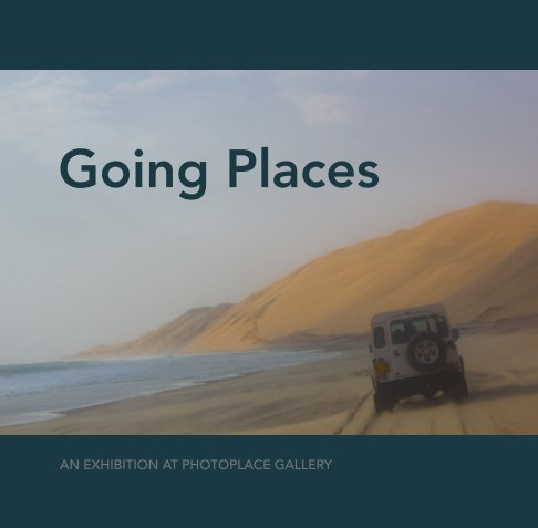 View Going Places, Softcover by PhotoPlace Gallery