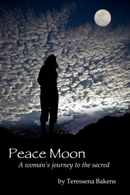 View Peace Moon by Teressena Bakens
