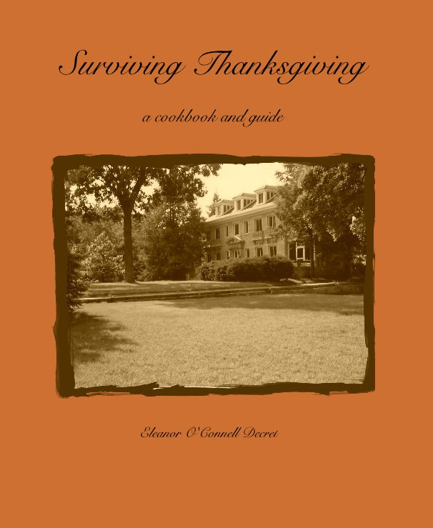 View Surviving Thanksgiving by Eleanor O'Connell Decret