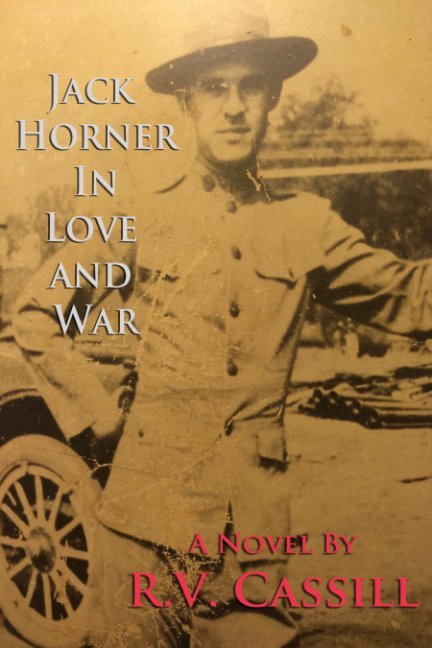 View Jack Horner in Love and War by RV Cassill