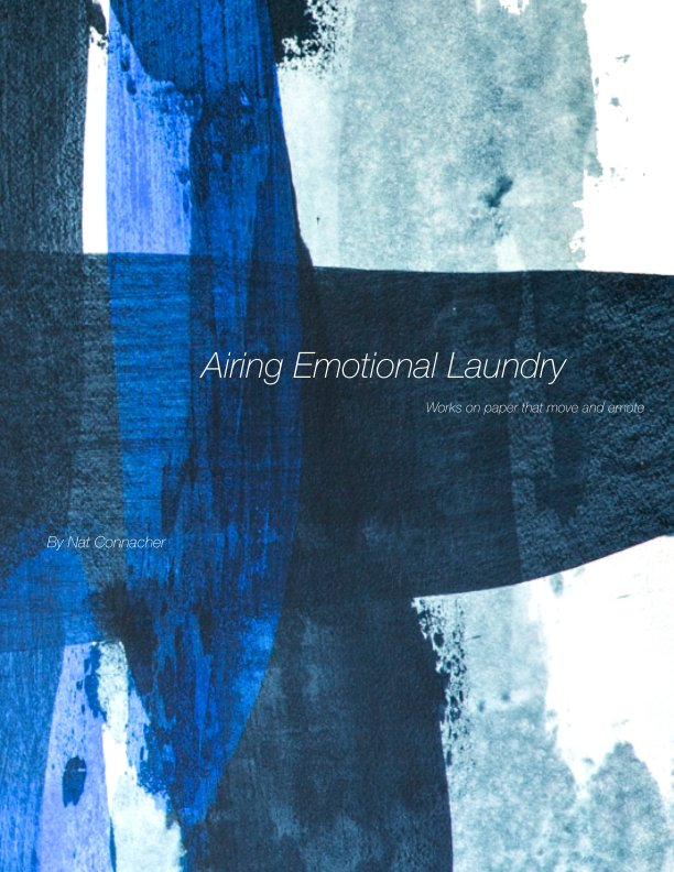 View Airing Emotional Laundry by Nat Connacher