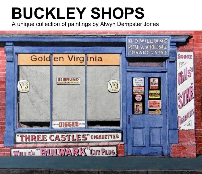 View Buckley Shops by Alwyn Dempster Jones