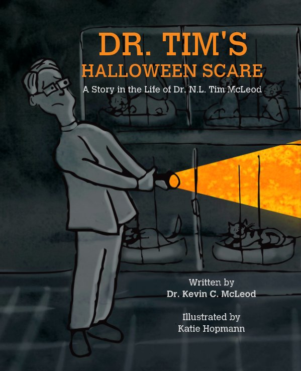 View DR. TIM'S HALLOWEEN SCARE by Dr. Kevin C. McLeod, Katie Hopmann