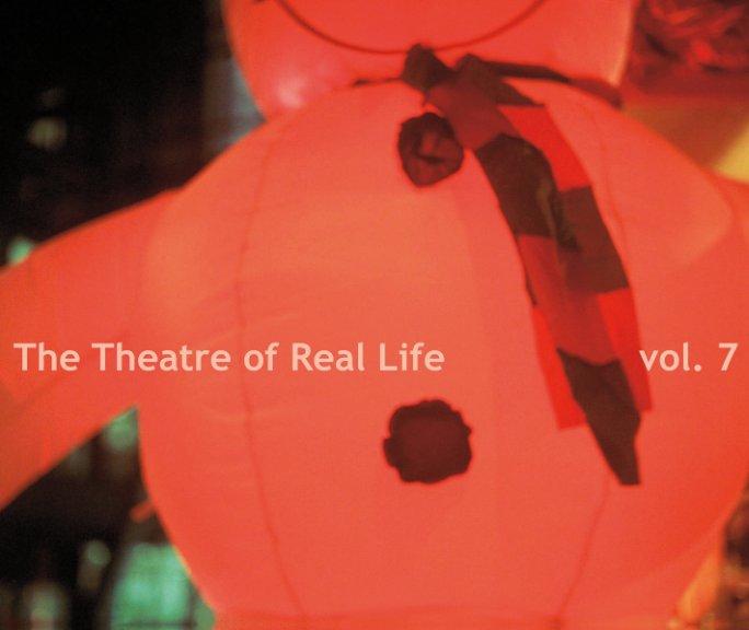 The Theatre of Real Life vol. 7 nach Lichtblick School anzeigen