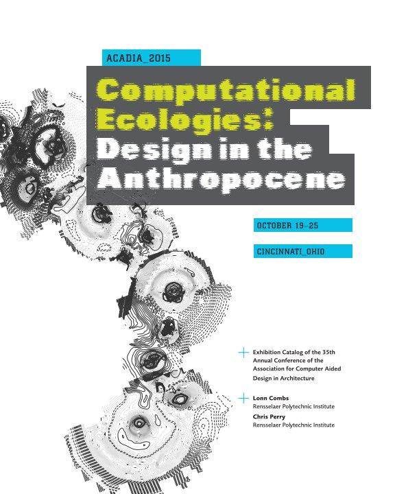 View Computational Ecologies by Lonn Combs & Chris Perry