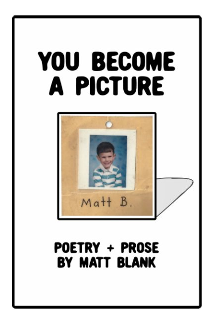 View You Become A Picture by Matt Blank