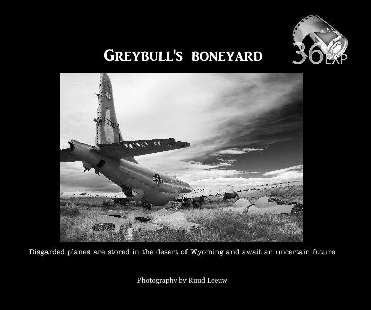 View Greybull's boneyard by Ruud Leeuw photography
