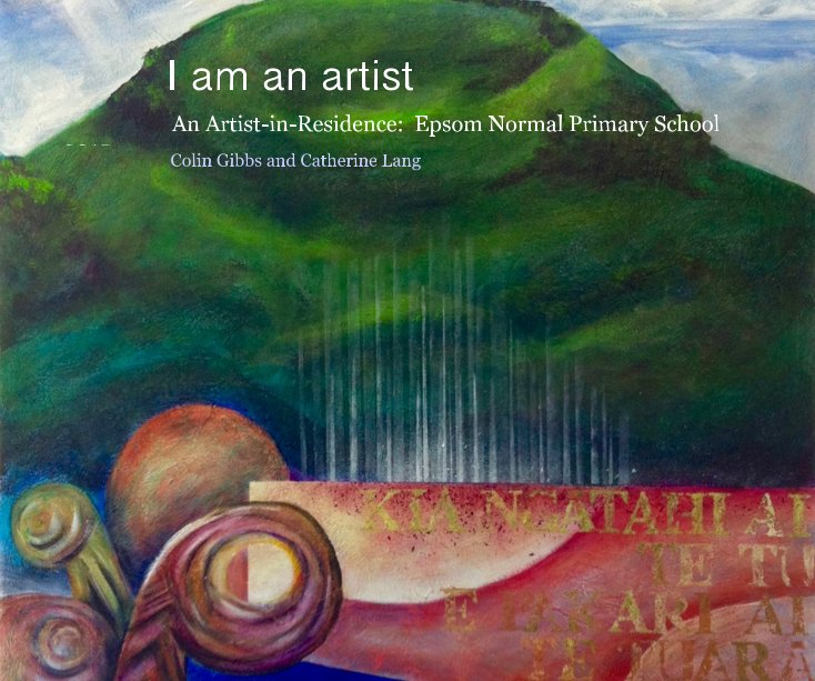 View I am an artist by Colin Gibbs and Catherine Lang