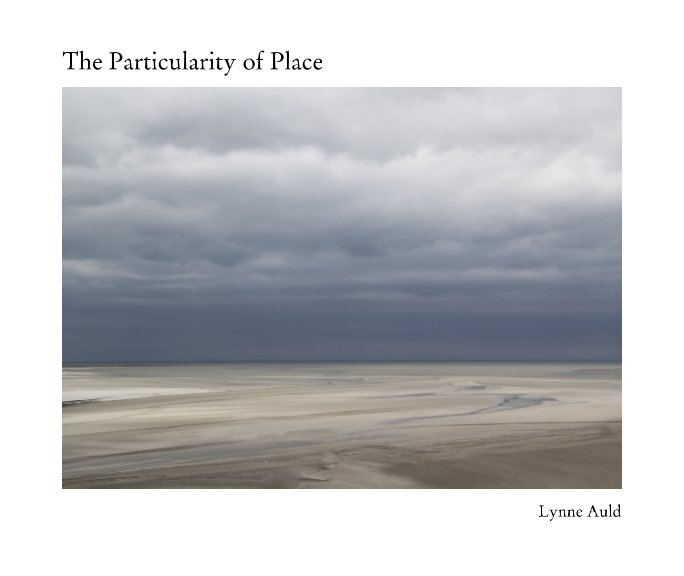 View The Particularity of Place by Lynne Auld