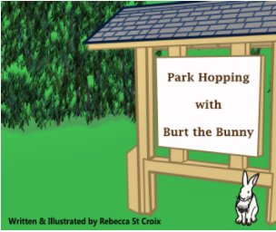 Park Hopping with Burt the Bunny - Children photo book