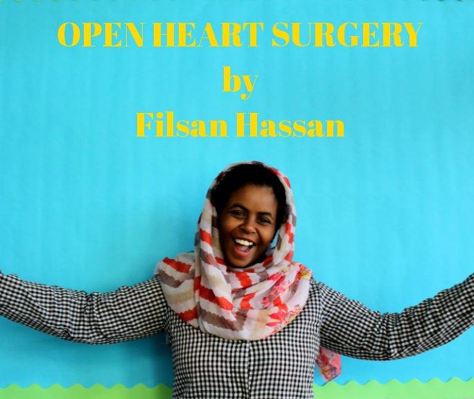 View Open Heart Surgery by Filsan Hassan