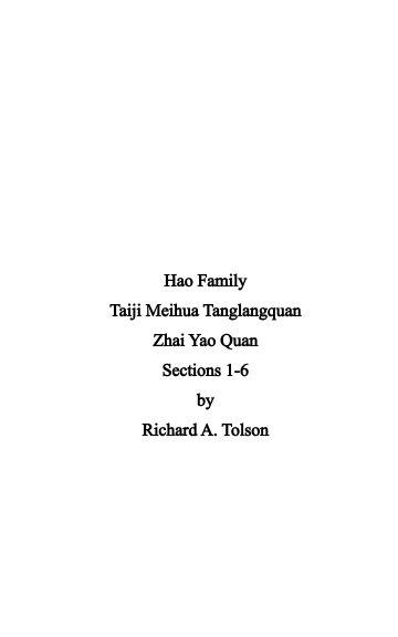 View Hao Family Taiji Meihua Tanglangquan Zhai Yao Quan Sections 1 - 6 by Richard A. Tolson