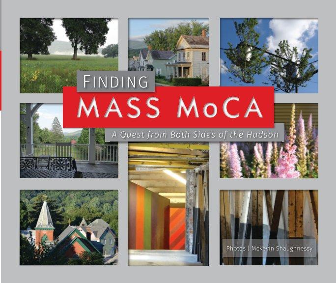 Ver Finding MASS MoCA por McKevin Shaughnessy