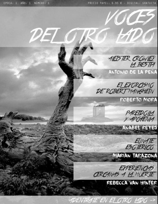 Ver Voces del Otro Lado por Antonio De La Peña, Roberto Mora, Abraham Barreto etc.