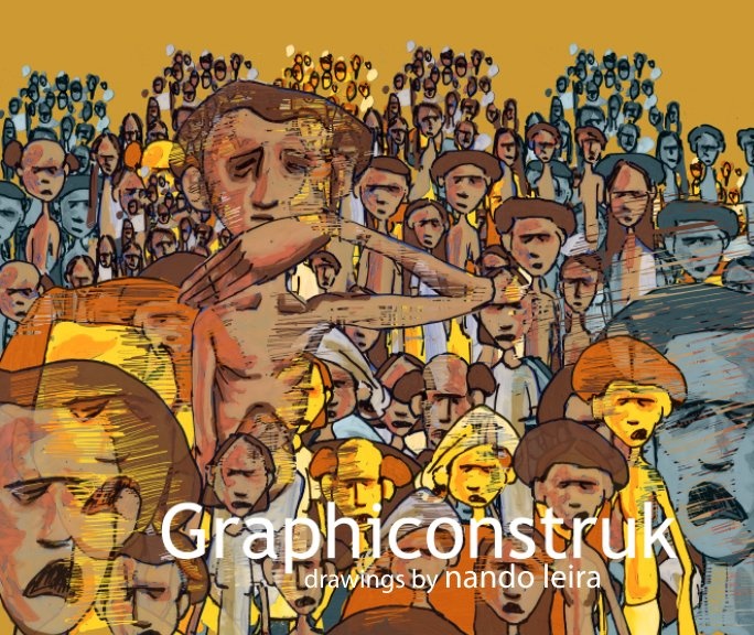 View Graphiconstruk - Drawings by Nando Leira