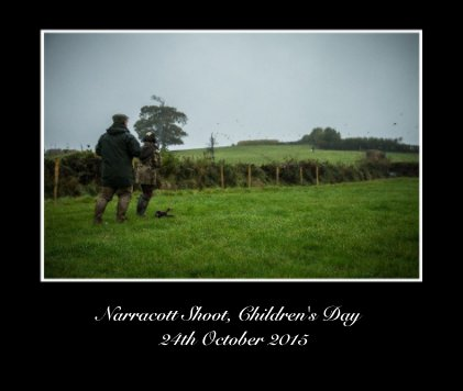 Narracott Shoot, Children's Day 24th October 2015 - Arts & Photography Books photo book