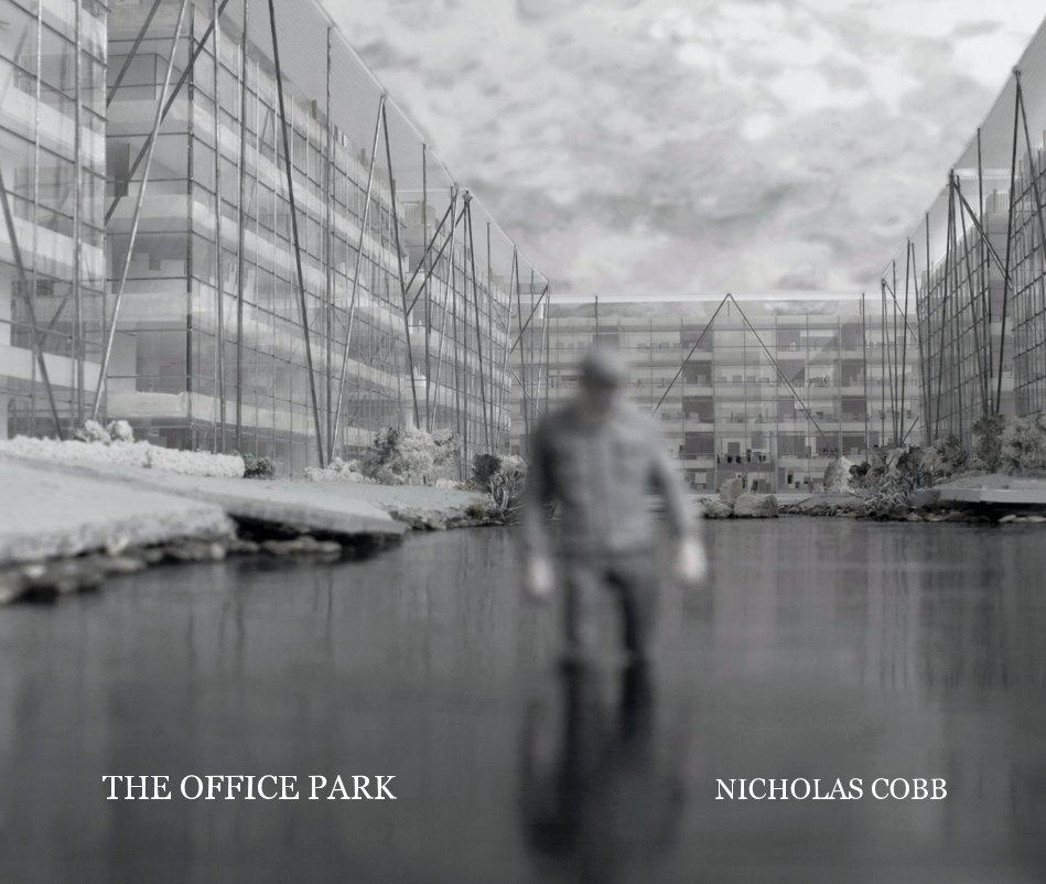 View The Office Park by NICHOLAS COBB
