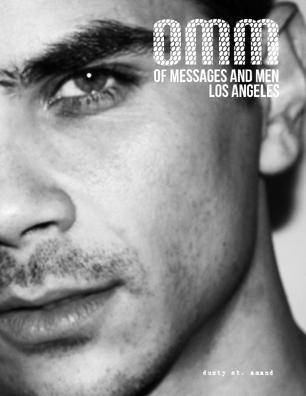 View of messages and men: los angeles by Dusty St. Amand